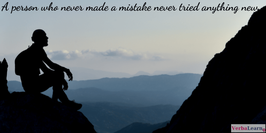 A person who never made a mistake never tried anything new